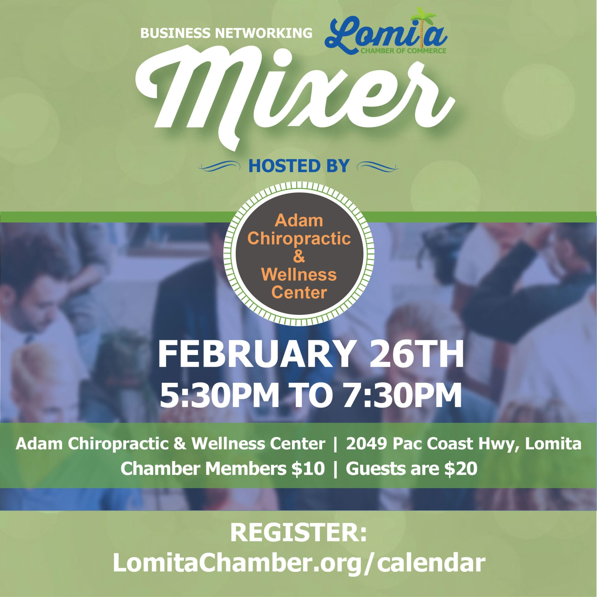 Lomita Chamber of Commerce February Mixer Adam Chiropractic