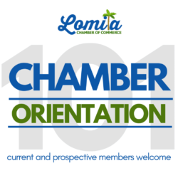 Lomita Chamber of Commerce Member Orientation