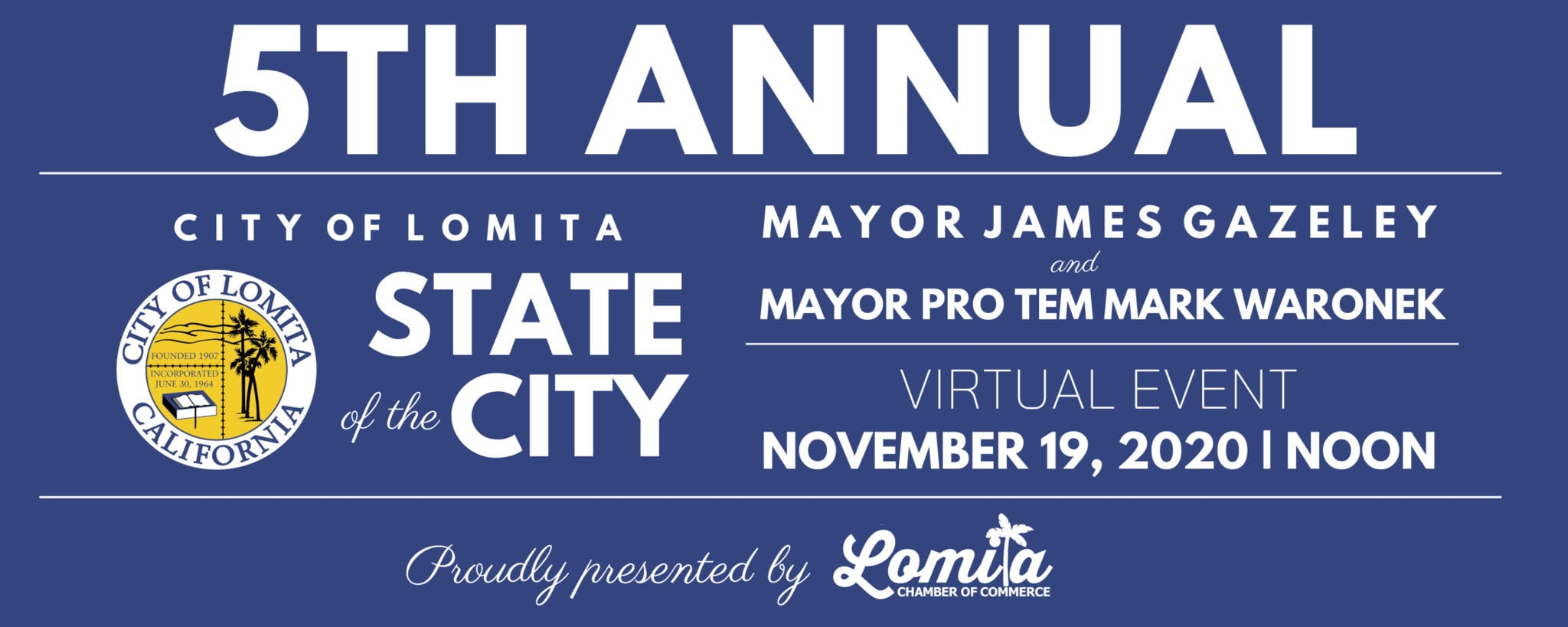 5th Annual State of the City of Lomita