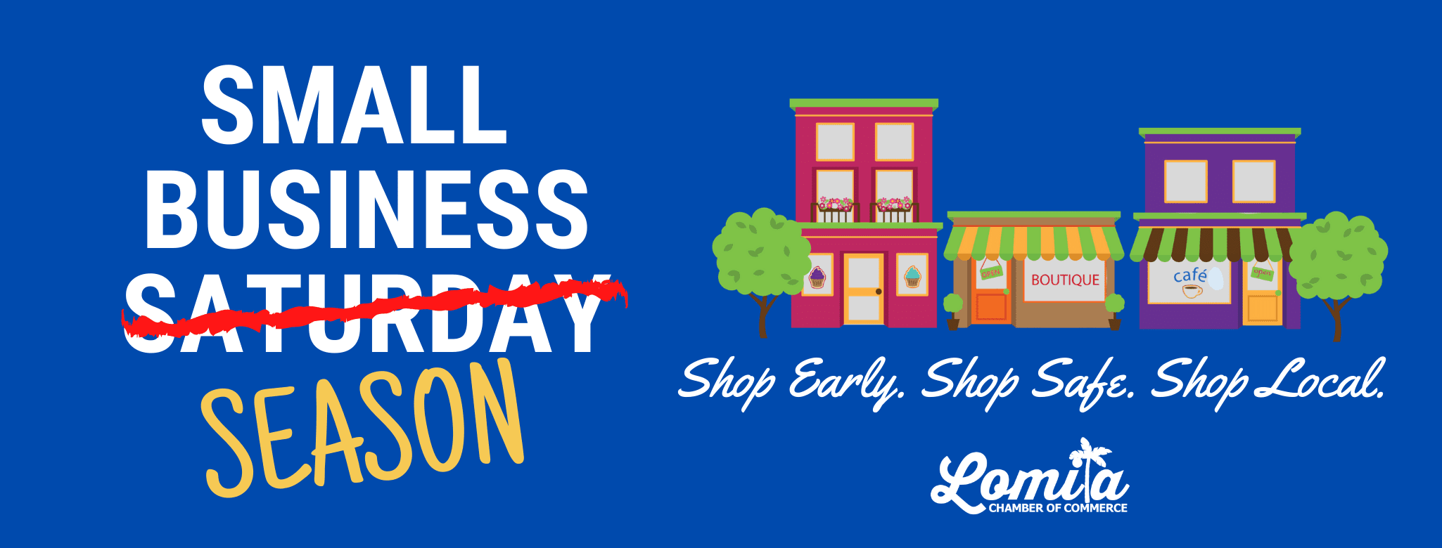 Shop Early. Shop Safe. Shop Local.