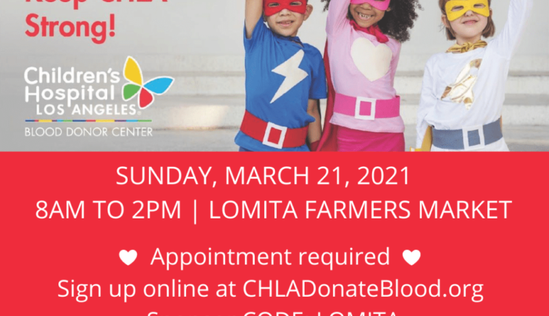 CHLA Blood Drive Lomita Farmers Market IG March 2021